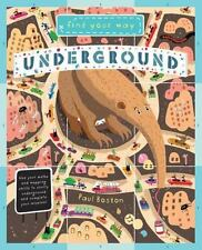 Find Your Way Underground: Travel underground and practice your Math and Mappin