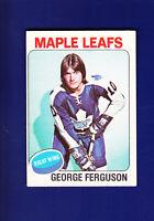 George Ferguson 1975-76 O-PEE-CHEE OPC Hockey #77 (EX) Toronto Maple Leafs