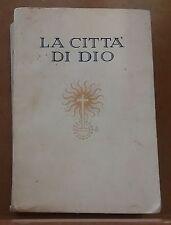 55680 Sant'Agostino - La città di Dio - Ulrico Hoepli - 1929 (I edizione)