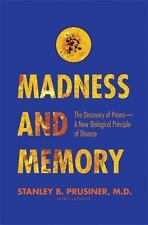 Madness and Memory: The Discovery of Prions--A New Biological-ExLibrary