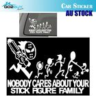 Nobody cares about YOUR STICK FIGURE FAMILY Reflective Car Window Sticker Decal