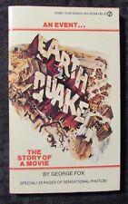 1974 EARTHQUAKE The Story of a Movie by George Fox FN 6.0 1st Signet Paperback