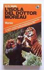 L'ISOLA DEL DOTTOR MOREAU  Herbert George Wells MURSIA 1978
