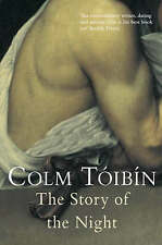 The Story of the Night by Colm Toibin, Book, New (Paperback)