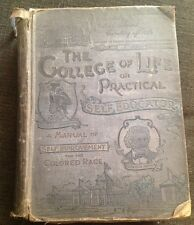 Manual Of Self Improvement For The Colored Race 1896 Hardcover The College Life