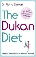 The Dukan Diet, By Dr Pierre Dukan,in Used but Acceptable condition