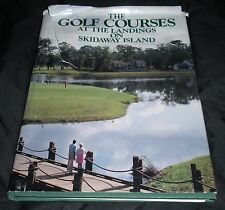 The Golf Courses at the Landings on Skidaway Island HCDJ Ron V Taylor 1993