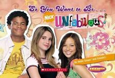 Teenick: So You Want to Be... Unfabulous by Robin Wasserman and Addie Singer...