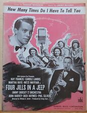 "How Many Times Do I Have To Tell You - from movie ""Four Jills in a Jeep"" - 1944"