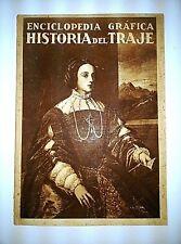 HISTORIA DEL TRAJE. ENCICLOPEDIA GRÁFICA. M. Borrás. Revista,1930.
