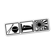 Eat Sleep JDM JDM Sticker Decal Car Drift Turbo Euro Fast Vinyl #0078