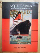 Aquitania; Cunard's Greatest Dream - Streater