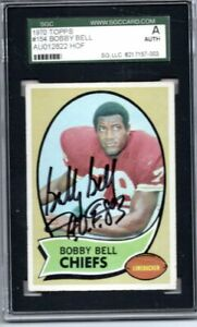 BOBBY BELL SIGNED SGC AUTH 1970  TOPPS CARD HOF KANSAS CITY CHIEFS