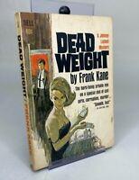 Dead Weight - Frank Kane (Paperback 1962) GGA, Pulp, Sleaze