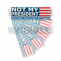 NOT MY PRESIDENT Bumper Sticker Decal ANTI BIDEN - PRO TRUMP 5 Pack 5 PACK