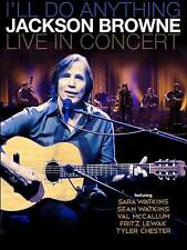Jackson Browne: Ill Do Anything - Live in Concert (DVD, 2013)