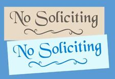 Stencil No Soliciting for Home Office Business Cabin Summer Cottage Lawn Swirl