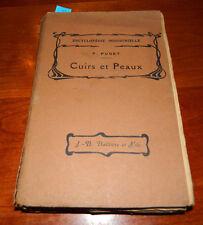 Encyclopedie Industrielle. P. Puget Cuirs et Peaux. 1921 Paris