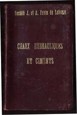 BIED, LECARME, CHAUX HYDRAULIQUES ET CIMENTS  - (Lafarge, 1914)