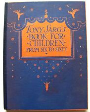 RARE 1924 Edition TONY SARG'S BOOK FOR CHILDREN FROM SIX TO SIXTY