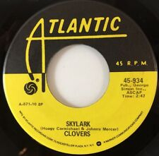 "CLOVERS: SKYLARK / DON'T YOU KNOW I LOVE YOU (45 7"" Atlantic 934) NEW, L@@K!"