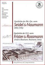 Dingwerth Geschichte Schreibmaschinen: Seidel & Naumann Ideal Frister & Rossmann