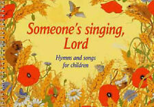 Someone's Singing Lord Hymns Songs for Children Classroom School Sheet Music S63