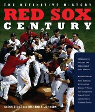 Red Sox Century: The Definitive History of Baseball's Most Storied Franchise, Ex