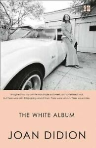 The White Album by Joan Didion 9780008284688 | Brand New | Free UK Shipping