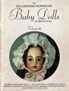 Baby Dolls - Doll Makers Workbook - Composition Swivel Heads Eyes / Scarce Book