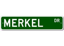 MERKEL Street Sign - Personalized Last Name Sign