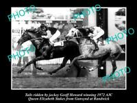 OLD 6 X 4 HORSE RACING PHOTO OF TAILS BEATING GUNSYND AT RANDWICK IN 1972