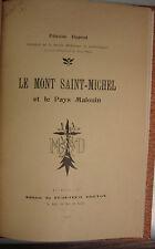 DUPONT (Etienne). - Le Mont Saint-Michel et le pays malouin.