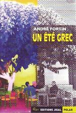Un été grec Fortin  André Neuf Livre
