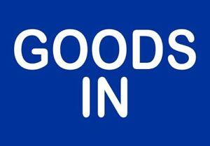 Goods In Sign