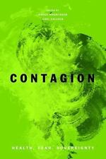 Contagion: Health, Fear, Sovereignty (global Re-Visions)