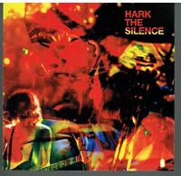 THE SILENCE - Hark The Silence - Rare 2015 USA Drag City 8-track CD album - NEW!