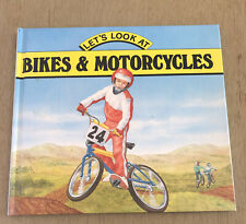 Let's Look At Bikes & Motorcycles By Andrew Langley, 1989