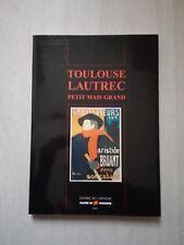 Livre TOULOUSE LAUTREC petit mais grand -  Centre de l'affiche Toulouse 1997