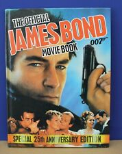The Official James Bond Movie Book Special 25th Anniversary 1st Edition 1987