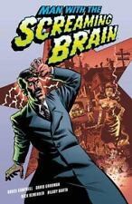 NEW - Man With The Screaming Brain by Campbell, Bruce; Goodman, David