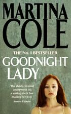 Goodnight Lady By Martina Cole. 9780747244295