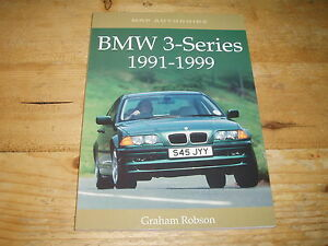 Book - BMW 3-Series 1991-1999 by Graham Robson.