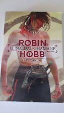 Robin HOBB - Le Soldat chamane, Tome 1 : La Déchirure