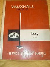 Vauxhall Series FB Service Training Manual - Body TS 560 - July 1962- As Photo's