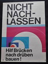 nicht nachlassen politisches Plakat gesamtdeutsche Hilfe Original 70er E. Strahl