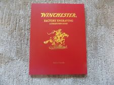 Winchester Factory Engraving A Collectors Guide