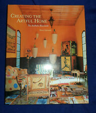 Creating the Artful Home: The Aesthetic Movement in America | B/New HB, 2006