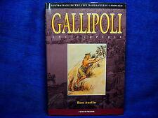 Gallipoli: Australians in the 1915 Dardanelles Campaign by Ron Austin (Hardba...
