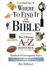 Where to Find It In The Bible (A to Z Series) Anderson, Ken Hardcover